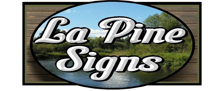 La Pine Signs