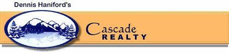 Dennis Haniford's Cascade Realty